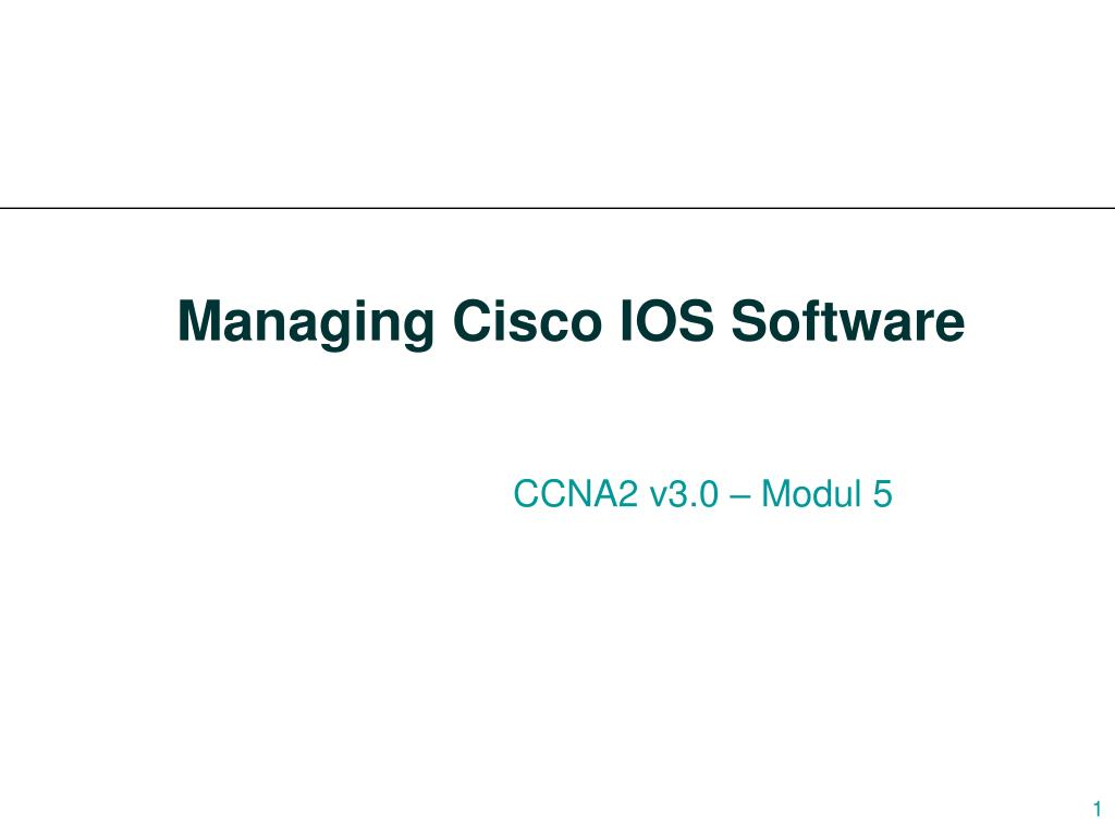 managing cisco ios software l.