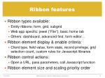 ribbon features