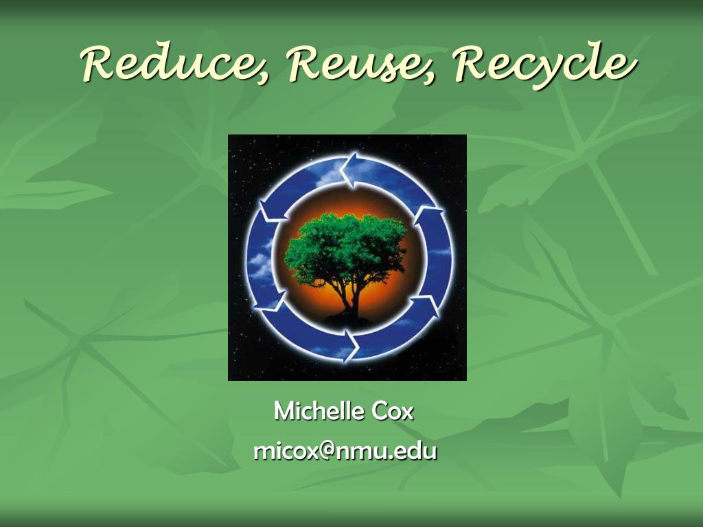 reduce reuse recycle l.