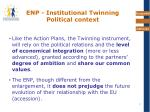 enp institutional twinning political context