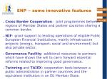 enp some innovative features
