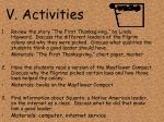v activities