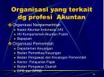 organisasi yang terkait dg profesi akuntan