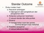 standar outcome