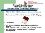 norma oficial mexicana nom 001 sede 2005 instalaciones el ctricas utilizaci n