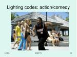 lighting codes action comedy
