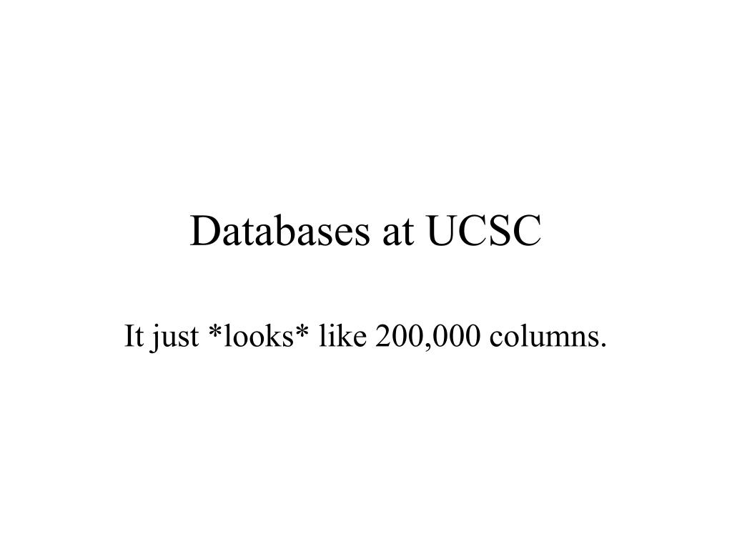 databases at ucsc l.