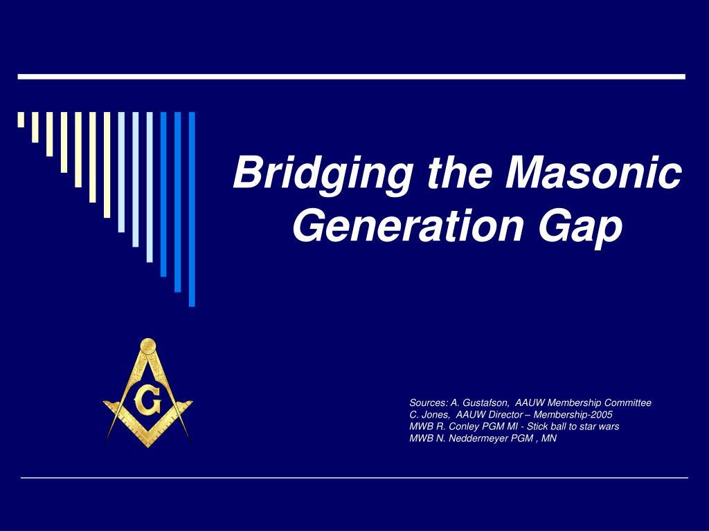 bridging the masonic generation gap l.