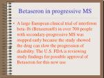 betaseron in progressive ms