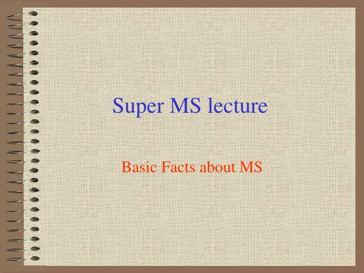 super ms lecture n.