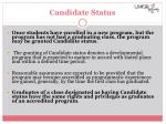 candidate status