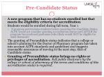 pre candidate status