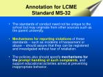 annotation for lcme standard ms 32