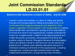 joint commission standards ld 03 01 01