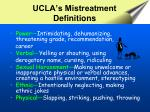 ucla s mistreatment definitions