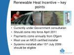 renewable heat incentive key points