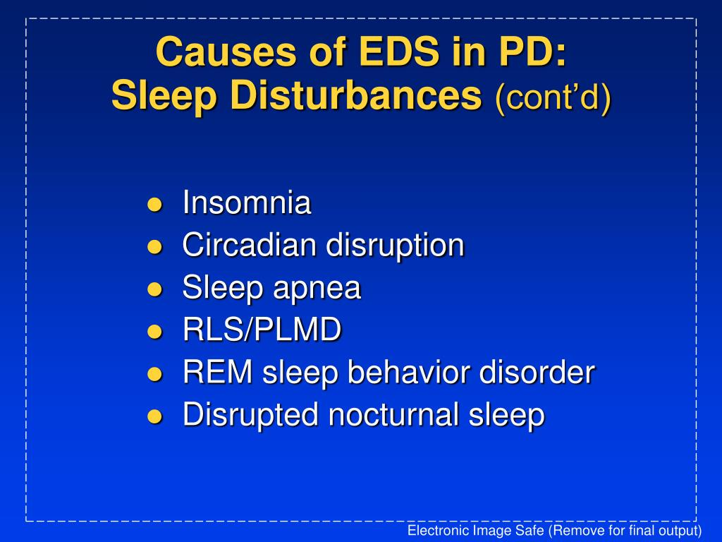 Causes of EDS in PD: