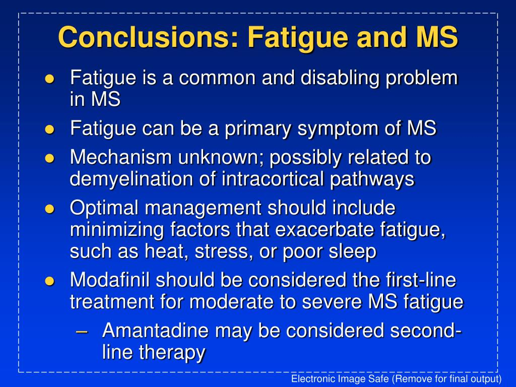 Conclusions: Fatigue and MS