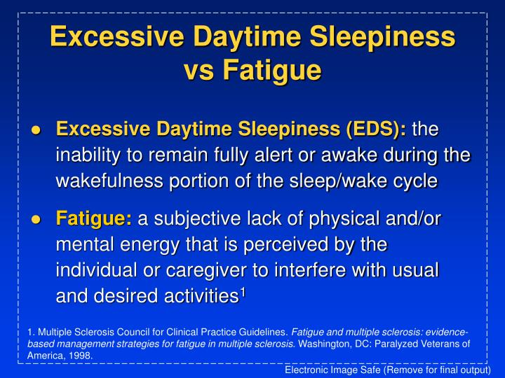 Excessive daytime sleepiness vs fatigue