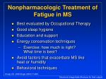 nonpharmacologic treatment of fatigue in ms