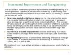 incremental improvement and reengineering