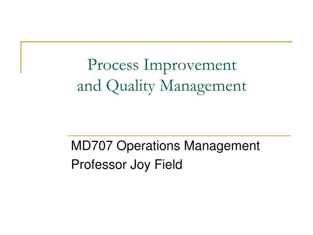 process improvement and quality management l.
