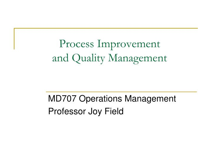 process improvement and quality management n.