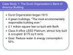 case study 1 the durst organization s bank of america building