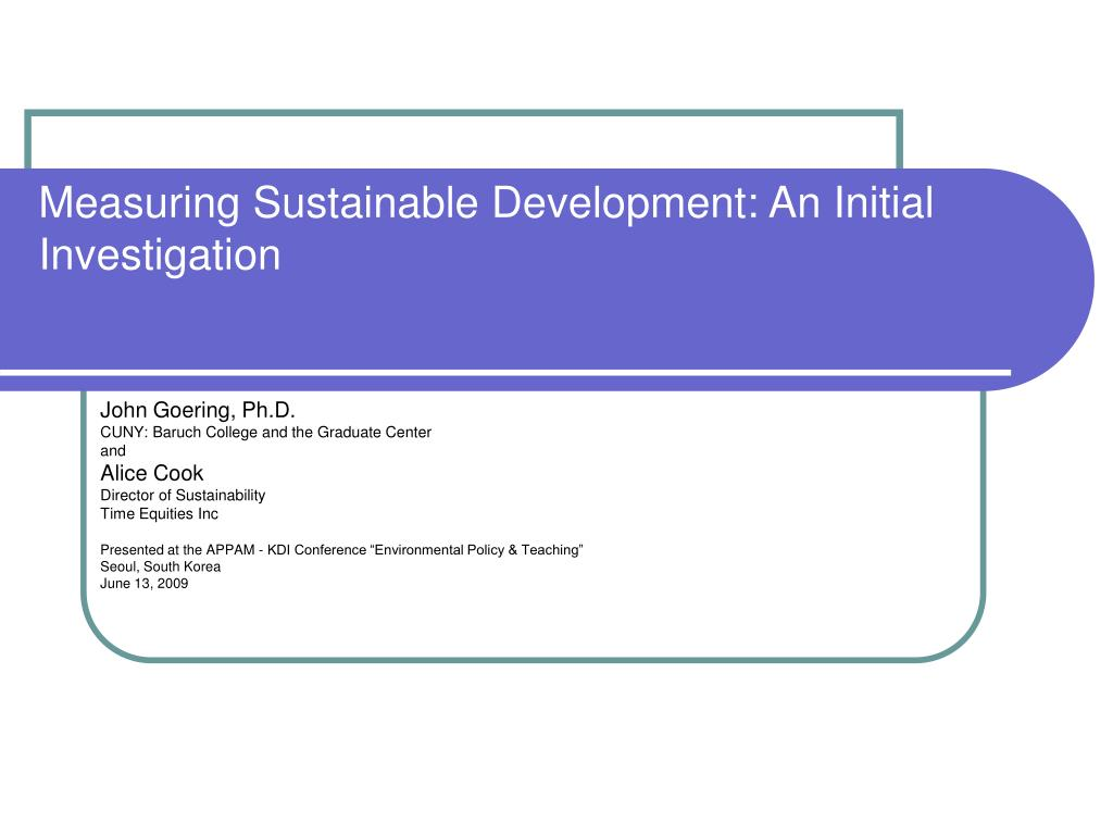 measuring sustainable development an initial investigation l.
