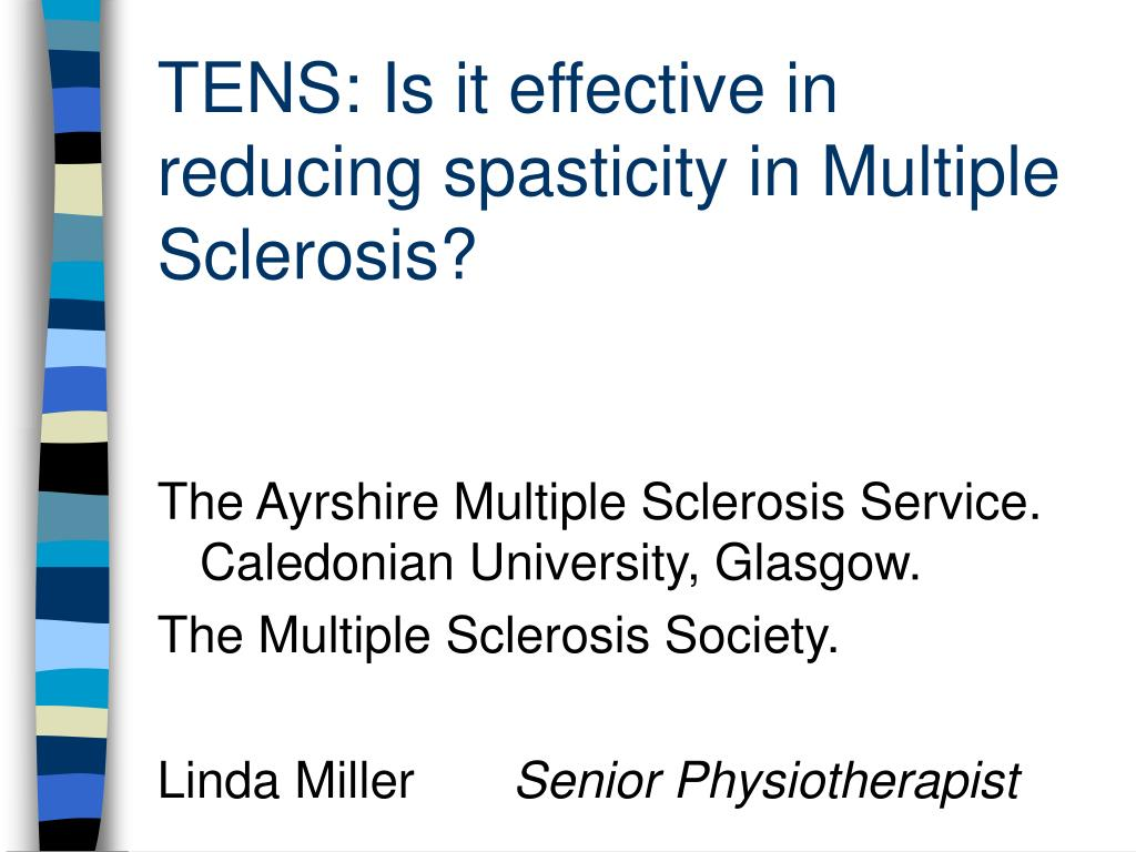 tens is it effective in reducing spasticity in multiple sclerosis l.