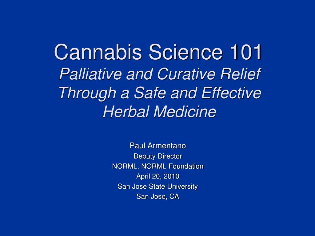 cannabis science 101 palliative and curative relief through a safe and effective herbal medicine l.