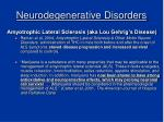 neurodegenerative disorders12