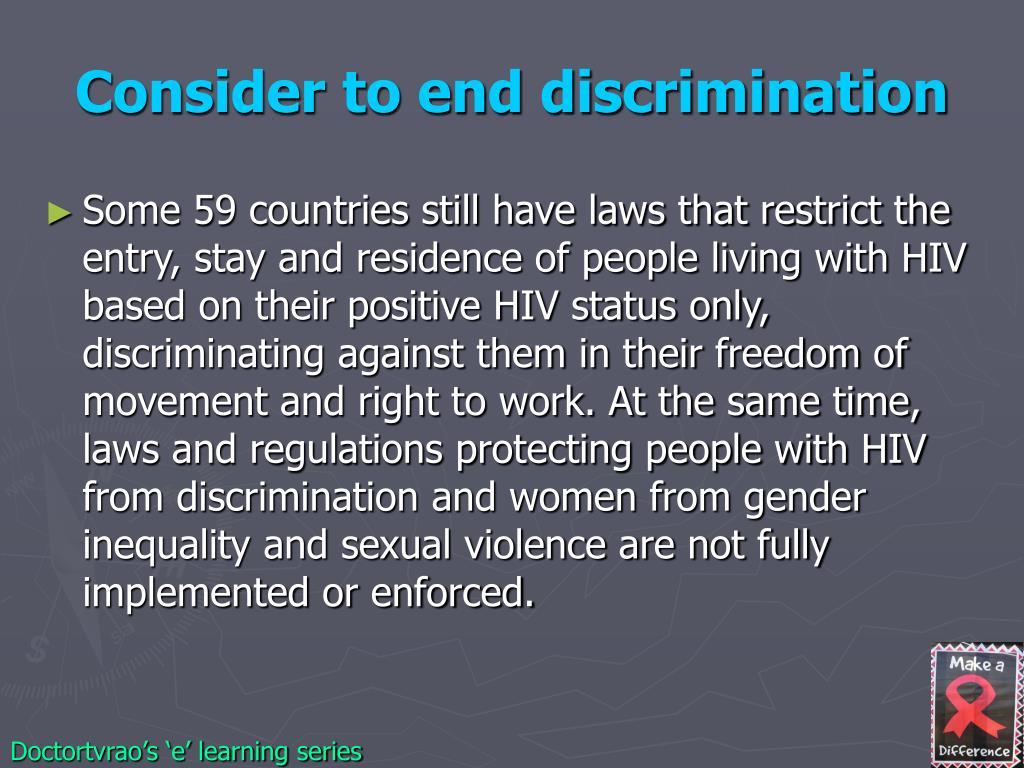 Consider to end discrimination