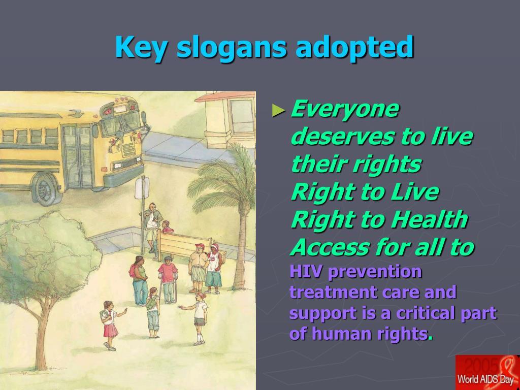 Key slogans adopted