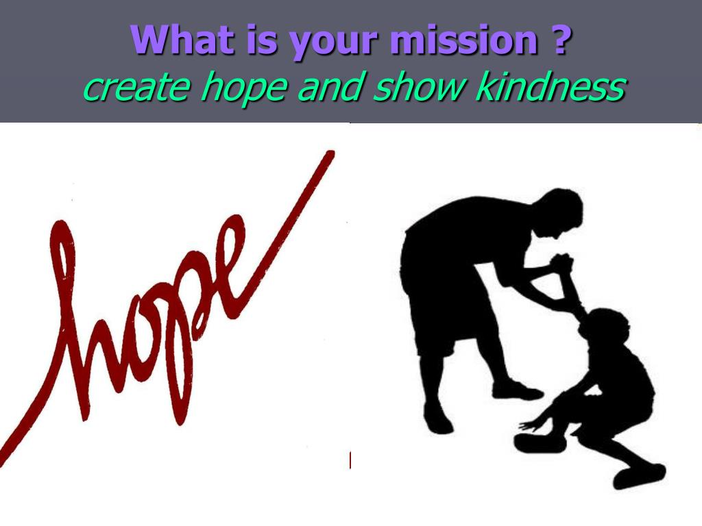 What is your mission ?