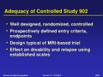 adequacy of controlled study 902