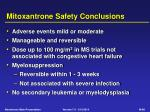 mitoxantrone safety conclusions