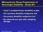 mitoxantrone slows progression of neurologic disability study 901