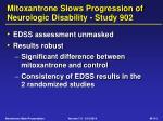 mitoxantrone slows progression of neurologic disability study 902