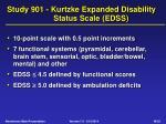 study 901 kurtzke expanded disability status scale edss