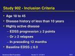 study 902 inclusion criteria