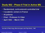 study 902 phase ii trial in active ms
