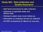 study 903 data collection and quality assurance