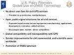 u s policy promotes global use of gnss technology