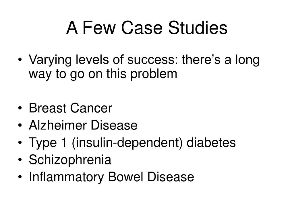 A Few Case Studies
