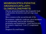 membranoproliferative mesangiocapillary glomerulonephritis