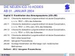 die neuen icd 10 kodes ab 01 januar 20048