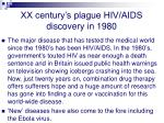 xx century s plague hiv aids discovery in 1980