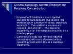 general sociology and the employment relations concentration