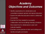 academy objectives and outcomes